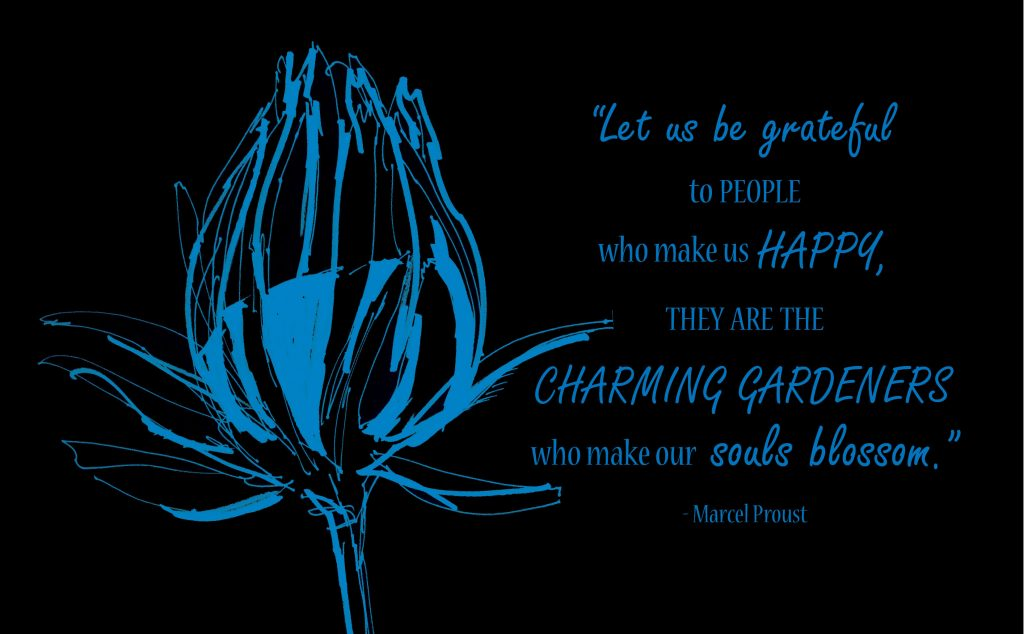 Thank You to my Charming Gardeners... Thankful quote by Marcel Proust
