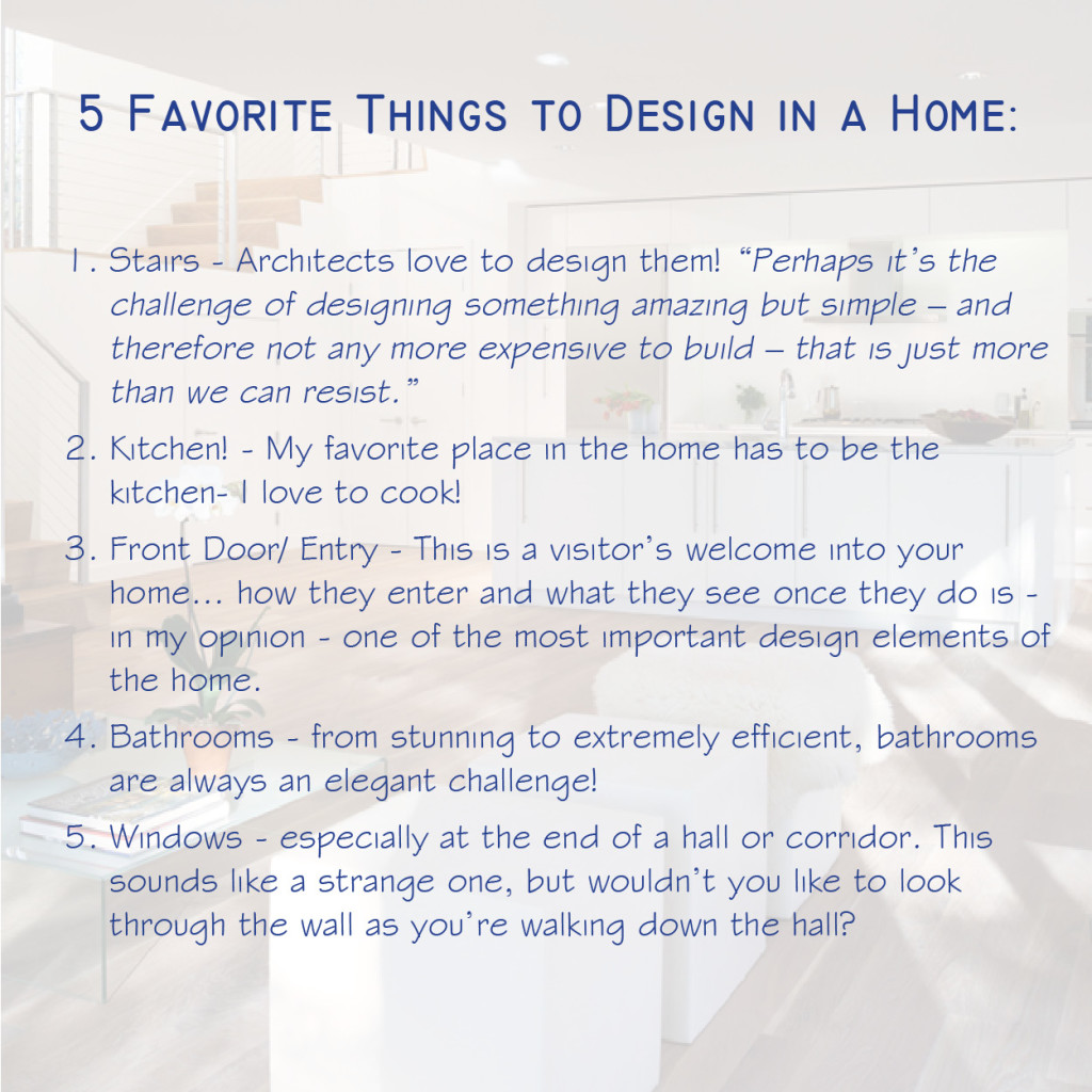 5 Favorite Things to Design in a Home